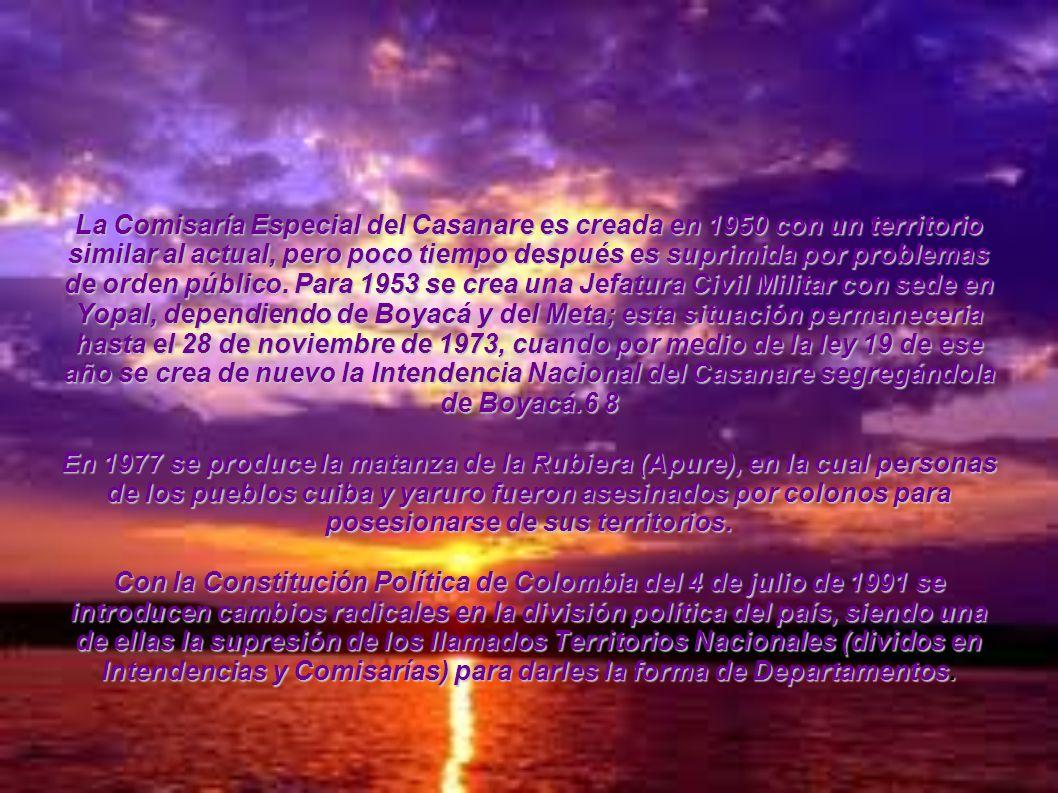 La Comisaría Especial del Casanare es creada en 1950 con un territorio similar al actual, pero poco tiempo después es suprimida por problemas de orden