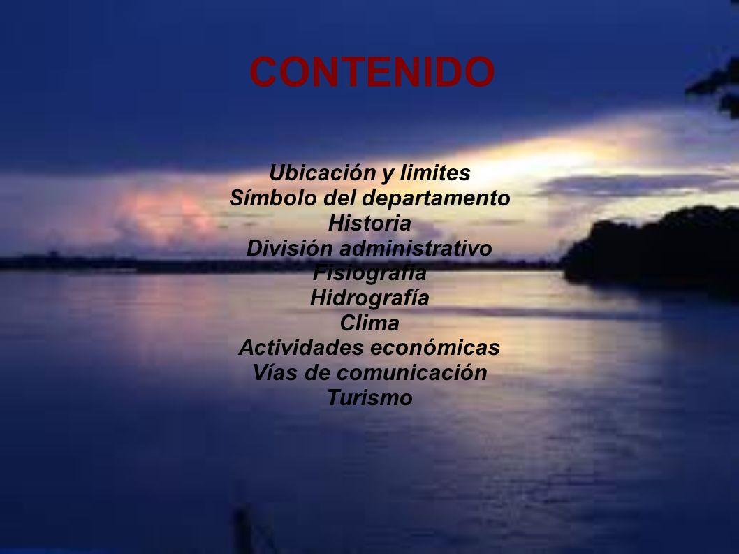 CONTENIDO Ubicación y limites Símbolo del departamento Historia División administrativo Fisiografia Hidrografía Clima Actividades económicas Vías de c