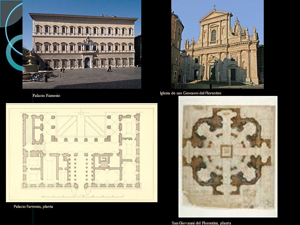 Palacio Farnesio Palacio Farnesio, planta Iglesia de san Giovanni del Florentini San Giovanni del Florentini, planta