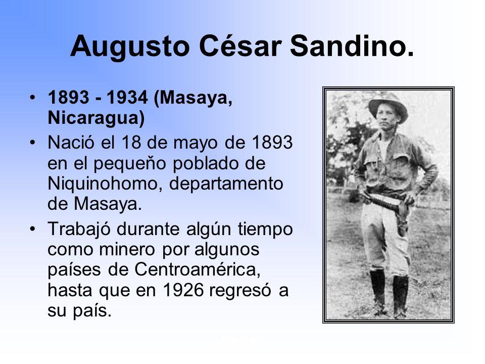 Maximato Augusto César Sandino.