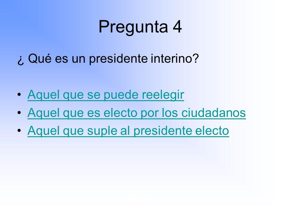 Maximato Pregunta 4 ¿ Qué es un presidente interino.