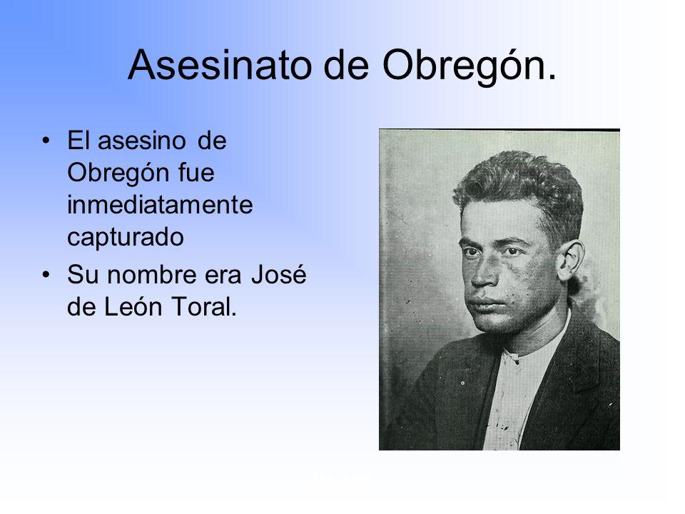 Maximato Asesinato de Obregón.