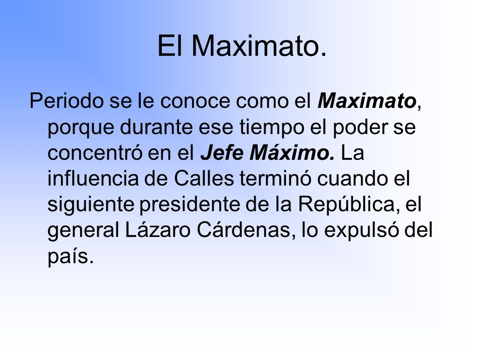 Maximato El Maximato.
