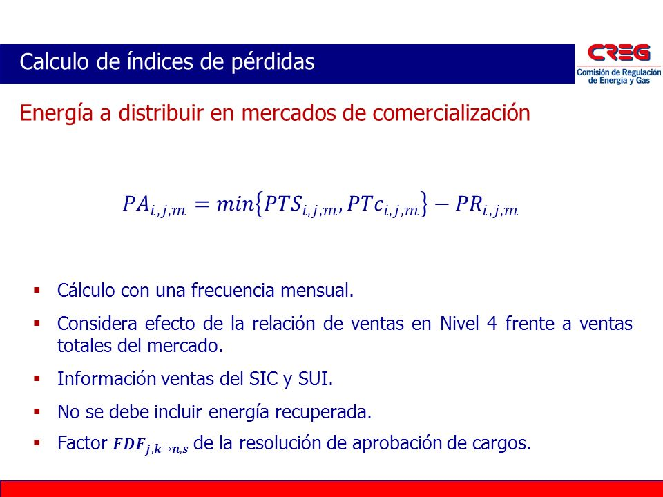 Calculo de índices de pérdidas Energía a distribuir en mercados de comercialización