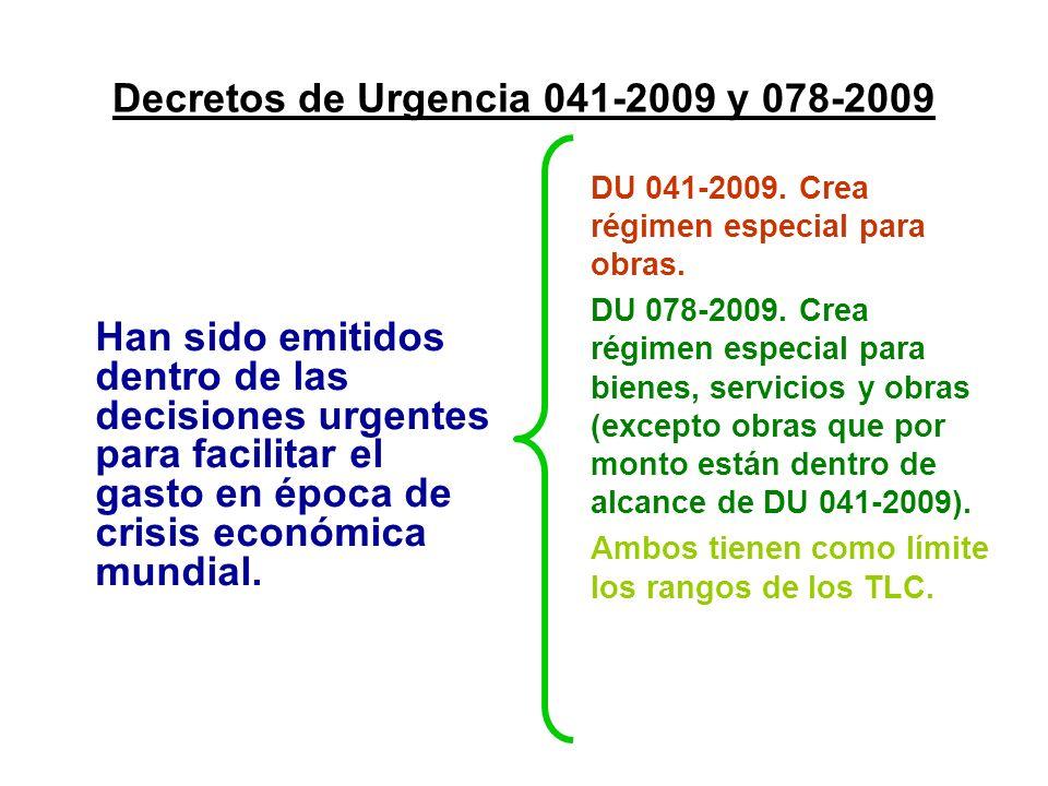 Decretos de Urgencia 041-2009 y 078-2009 Han sido emitidos dentro de las decisiones urgentes para facilitar el gasto en época de crisis económica mund