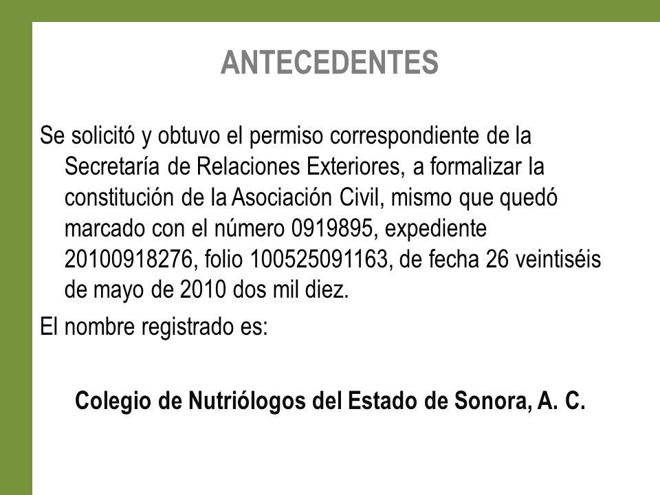 ¨Unidos y Comprometidos por la Nutrición en Sonora y México¨ Fundado el 11 de Junio del 2010
