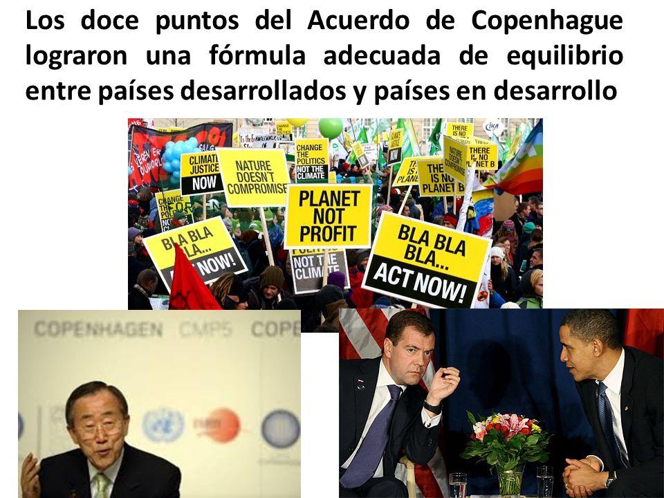 Los doce puntos del Acuerdo de Copenhague lograron una fórmula adecuada de equilibrio entre países desarrollados y países en desarrollo