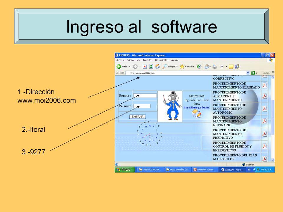 Ingreso al software 1.-Dirección www.moi2006.com 3.-9277 2.-ltoral