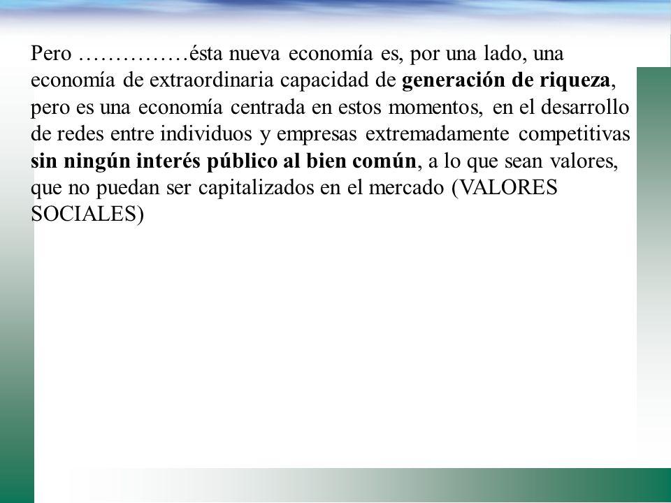Otros ejemplos: todoelmarisco.com, amazon. No solamente usan internet, sino que se organizan entorno a la red de relaciones, que esta electrónicamente