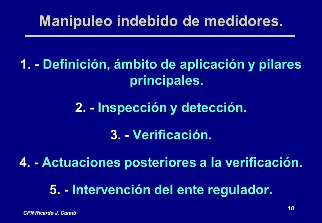10 CPN Ricardo J.Caratti Manipuleo indebido de medidores.