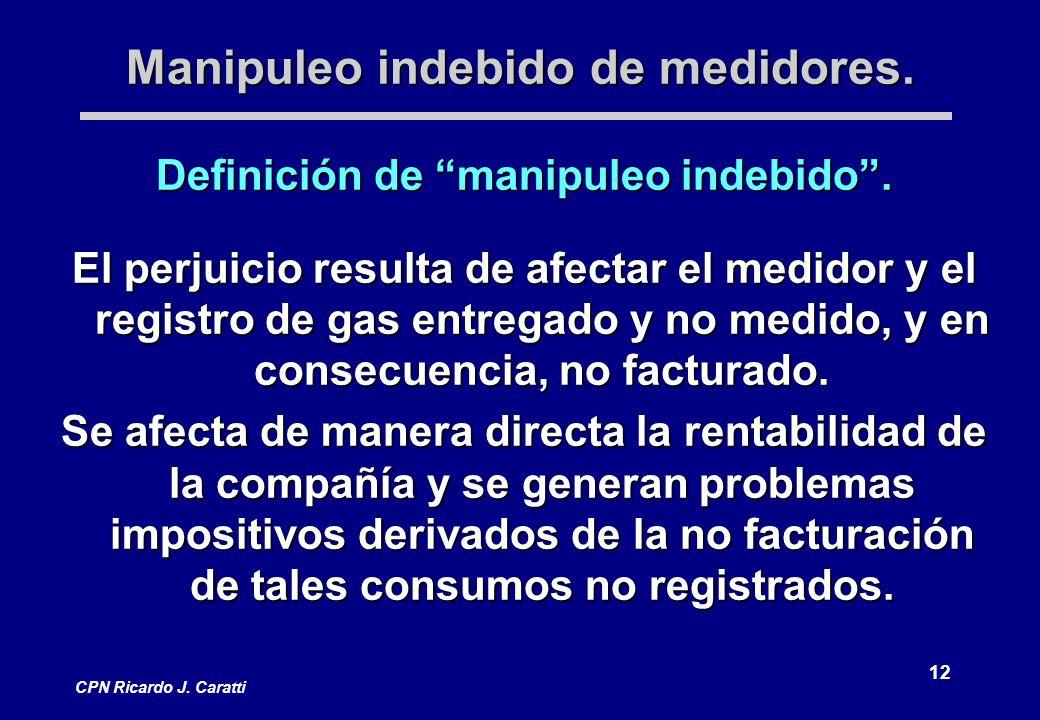 12 CPN Ricardo J. Caratti Manipuleo indebido de medidores.