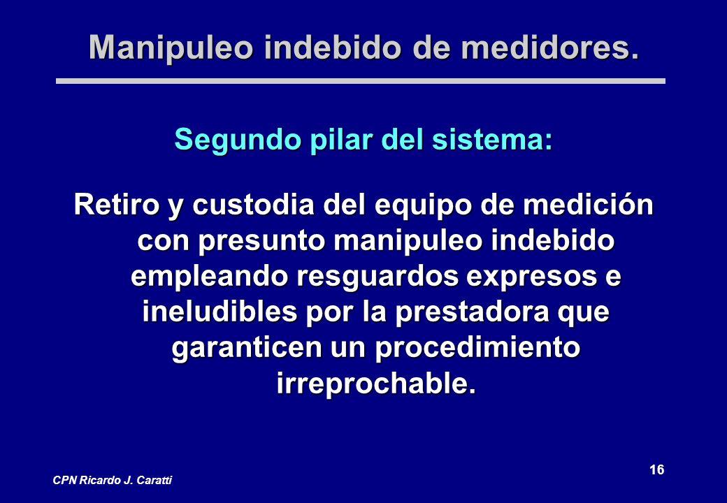 16 CPN Ricardo J. Caratti Manipuleo indebido de medidores.