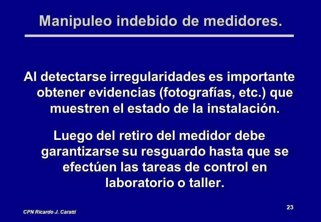 23 CPN Ricardo J. Caratti Manipuleo indebido de medidores.