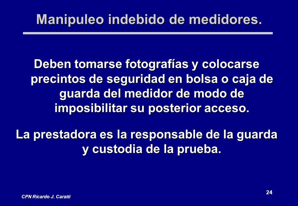 24 CPN Ricardo J. Caratti Manipuleo indebido de medidores.
