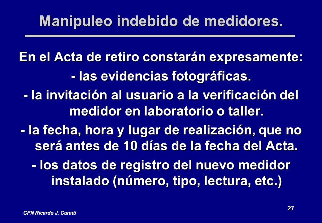 27 CPN Ricardo J. Caratti Manipuleo indebido de medidores.