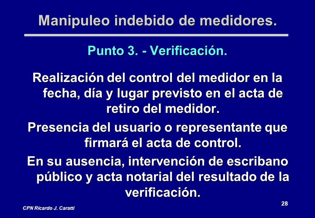 28 CPN Ricardo J. Caratti Manipuleo indebido de medidores.