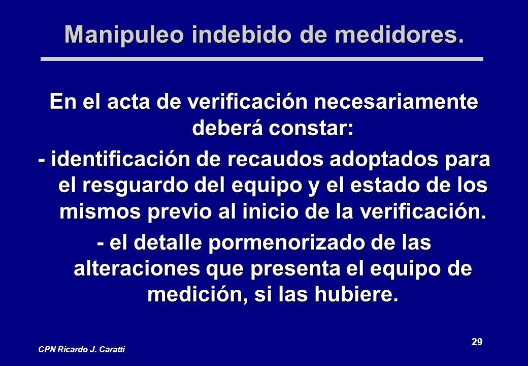 29 CPN Ricardo J. Caratti Manipuleo indebido de medidores.