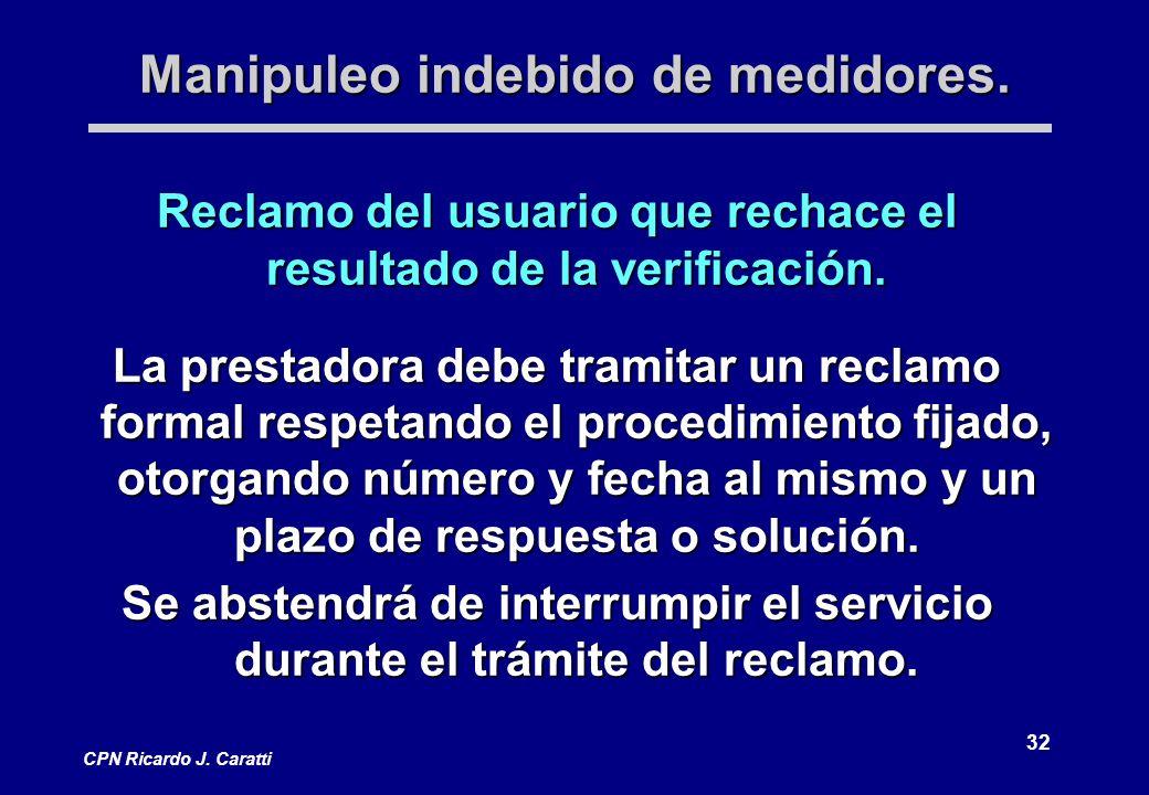 32 CPN Ricardo J.Caratti Manipuleo indebido de medidores.