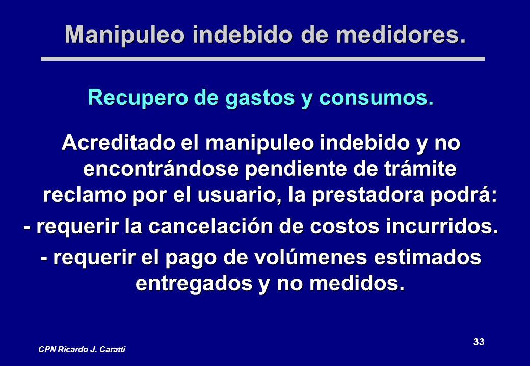 33 CPN Ricardo J. Caratti Manipuleo indebido de medidores.
