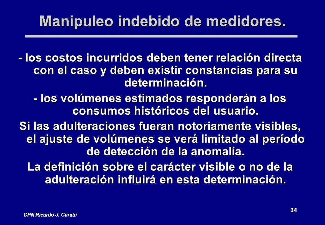 34 CPN Ricardo J.Caratti Manipuleo indebido de medidores.