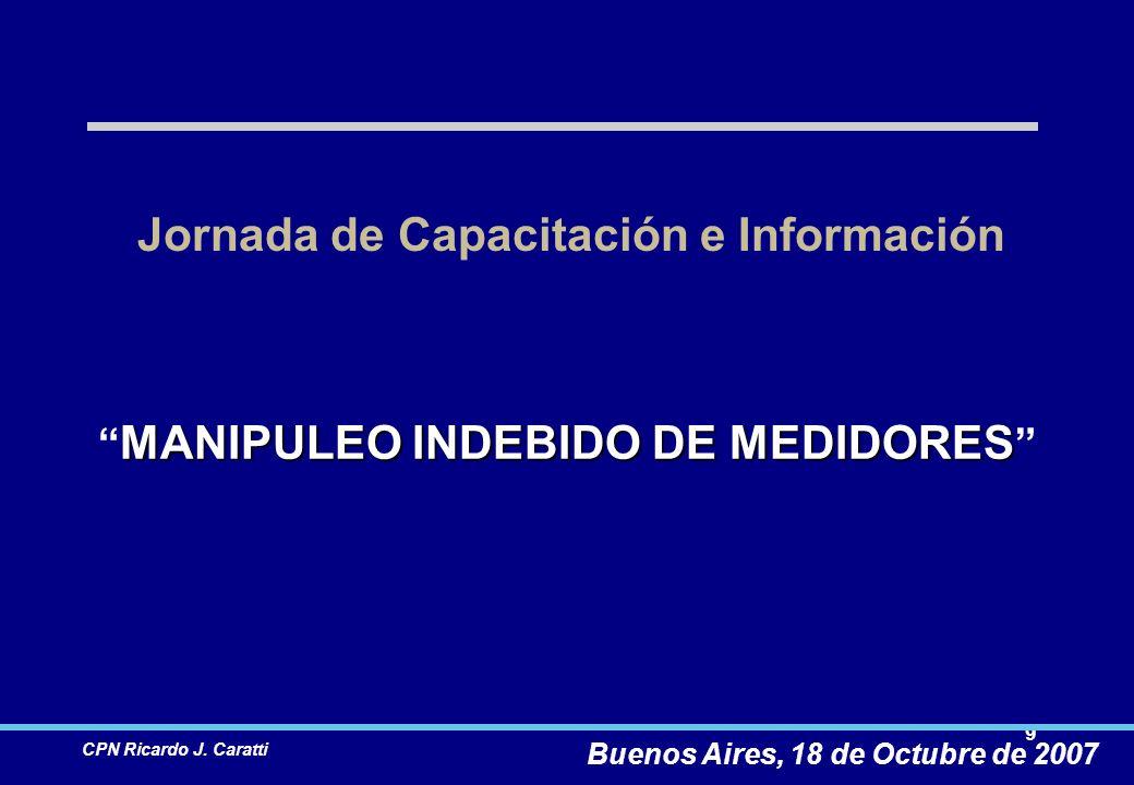 20 CPN Ricardo J.Caratti Manipuleo indebido de medidores.