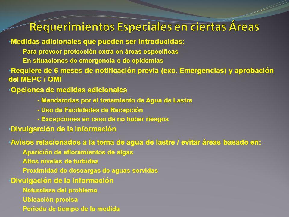 Medidas adicionales que pueden ser introducidas: Para proveer protección extra en áreas específicas En situaciones de emergencia o de epidemias Requie