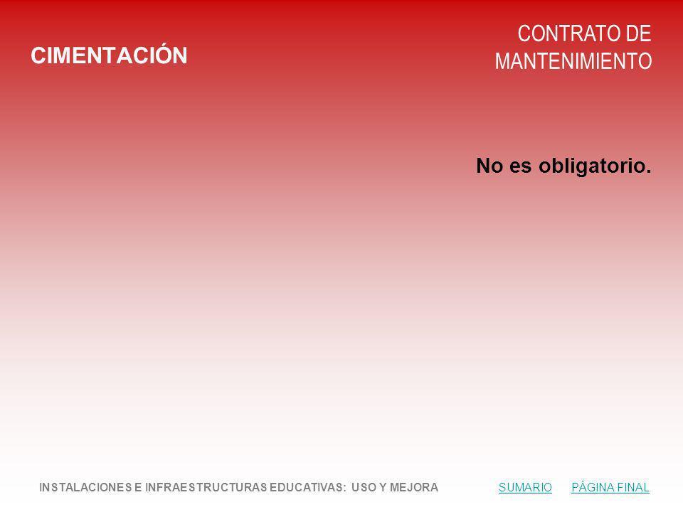 CIMENTACIÓN CONTRATO DE MANTENIMIENTO No es obligatorio.