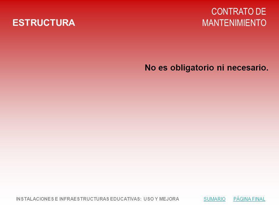 ESTRUCTURA CONTRATO DE MANTENIMIENTO No es obligatorio ni necesario.