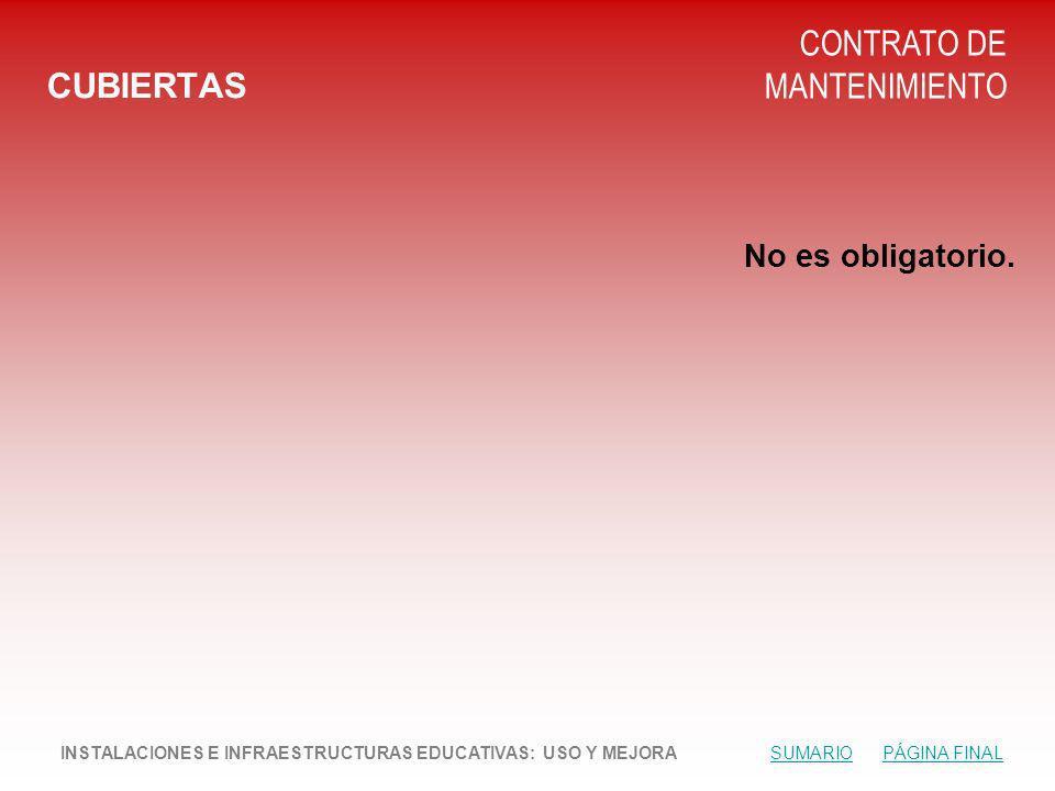 CUBIERTAS CONTRATO DE MANTENIMIENTO No es obligatorio.