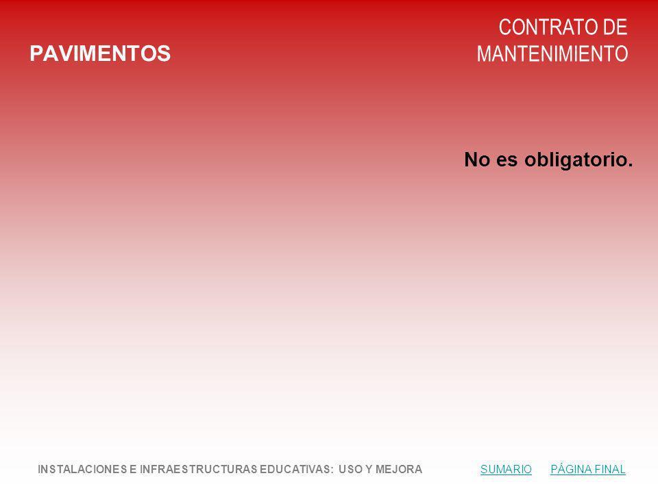 PAVIMENTOS CONTRATO DE MANTENIMIENTO No es obligatorio.