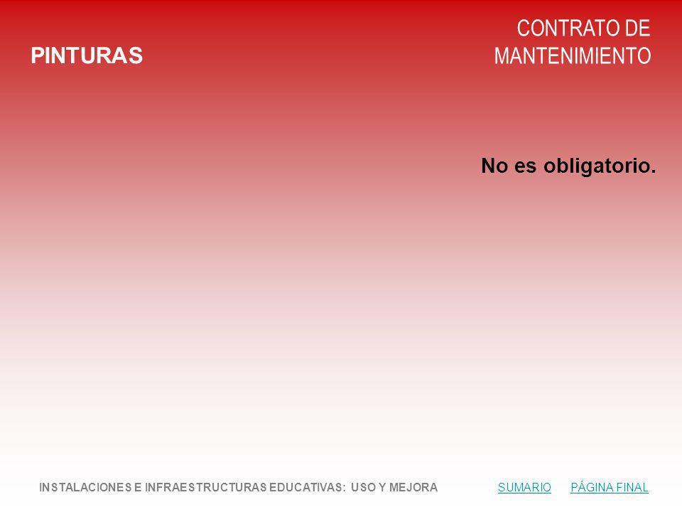 PINTURAS CONTRATO DE MANTENIMIENTO No es obligatorio.