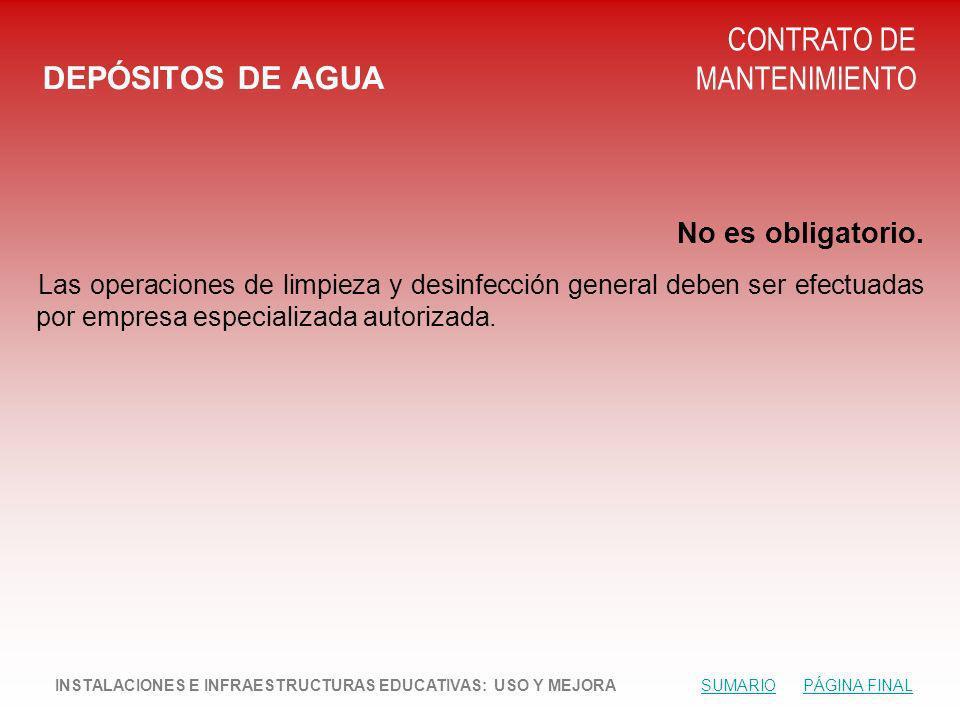 DEPÓSITOS DE AGUA CONTRATO DE MANTENIMIENTO No es obligatorio.