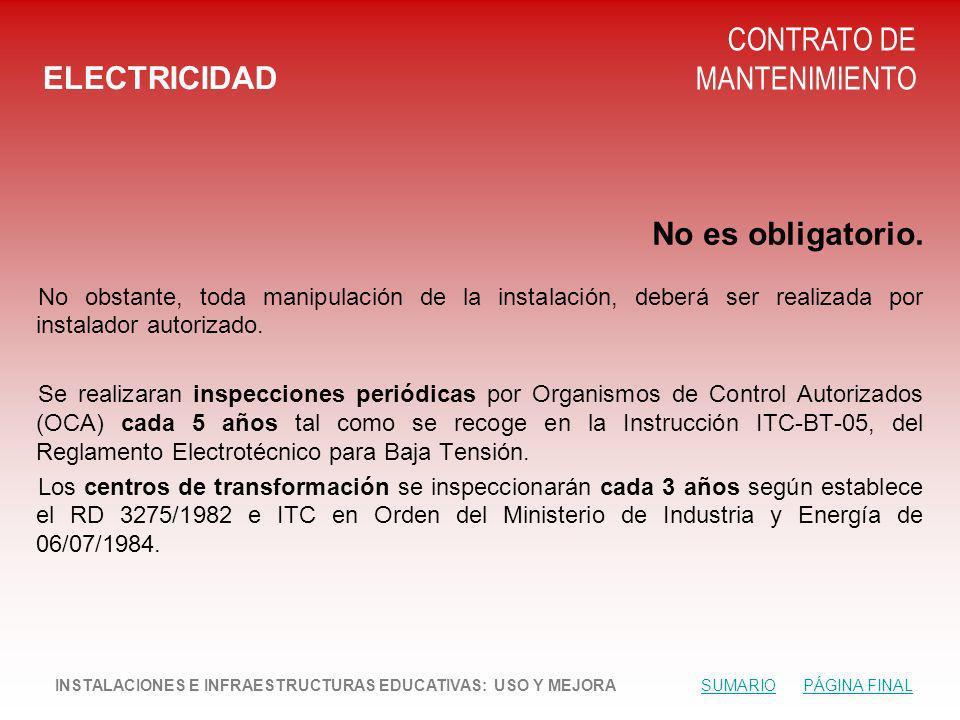 ELECTRICIDAD CONTRATO DE MANTENIMIENTO No es obligatorio.