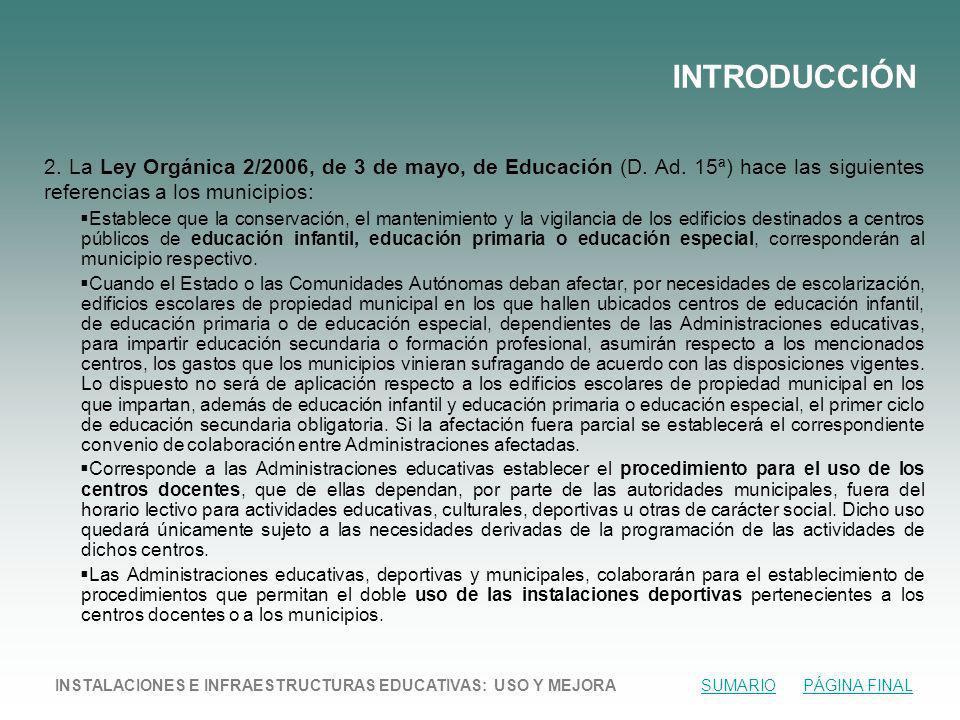2.La Ley Orgánica 2/2006, de 3 de mayo, de Educación (D.