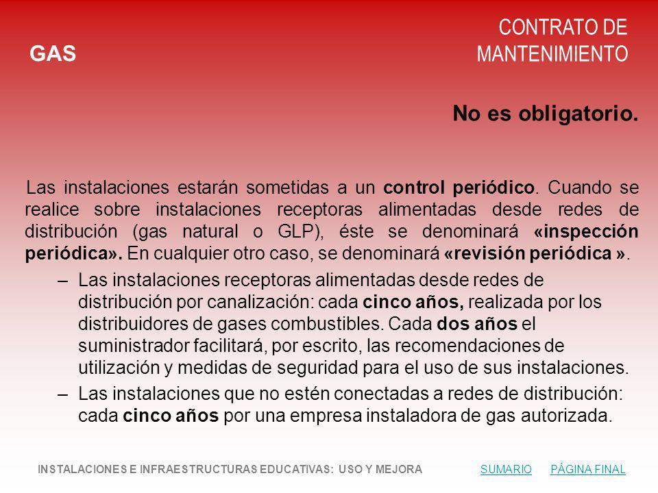 GAS CONTRATO DE MANTENIMIENTO No es obligatorio.