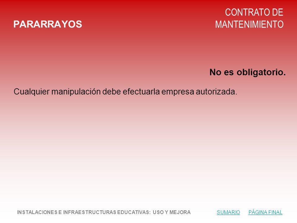 PARARRAYOS CONTRATO DE MANTENIMIENTO No es obligatorio.