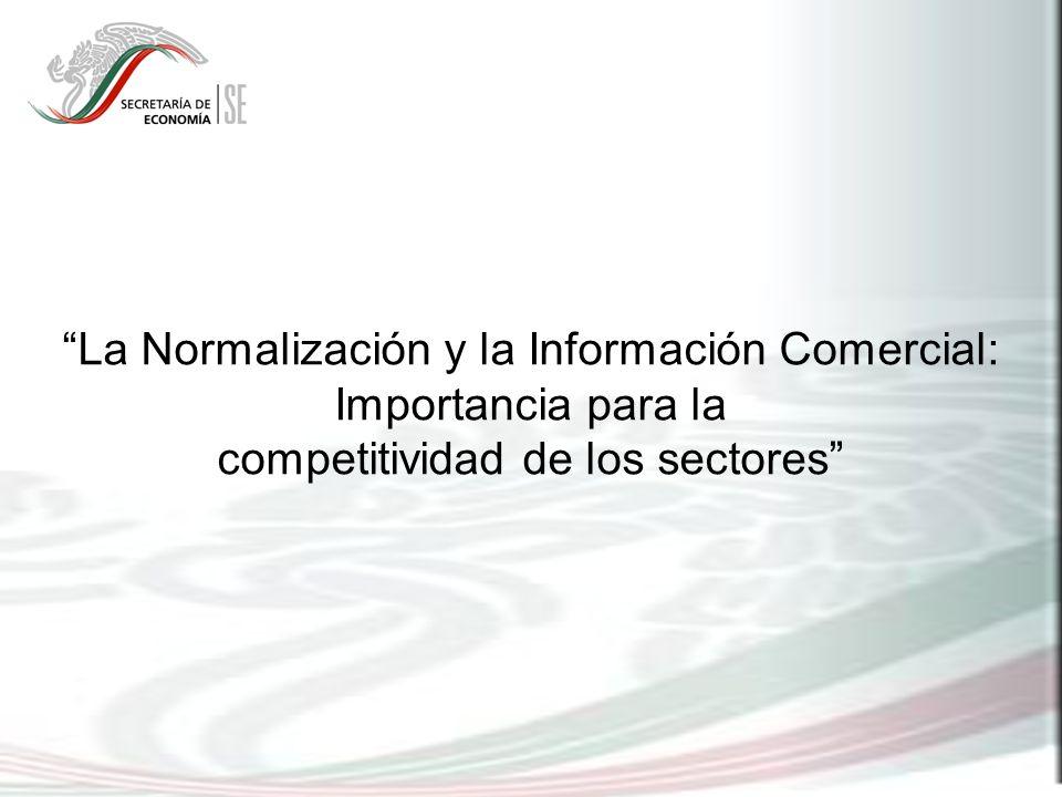 La Normalización y la Información Comercial: Importancia para la competitividad de los sectores