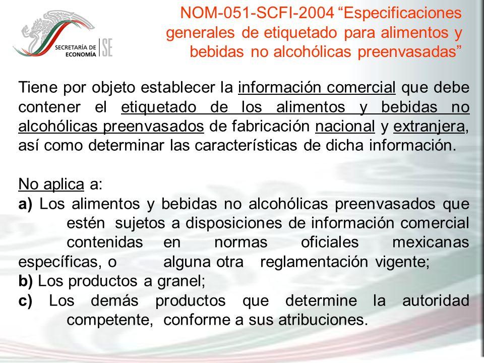 Tiene por objeto establecer la información comercial que debe contener el etiquetado de los alimentos y bebidas no alcohólicas preenvasados de fabrica