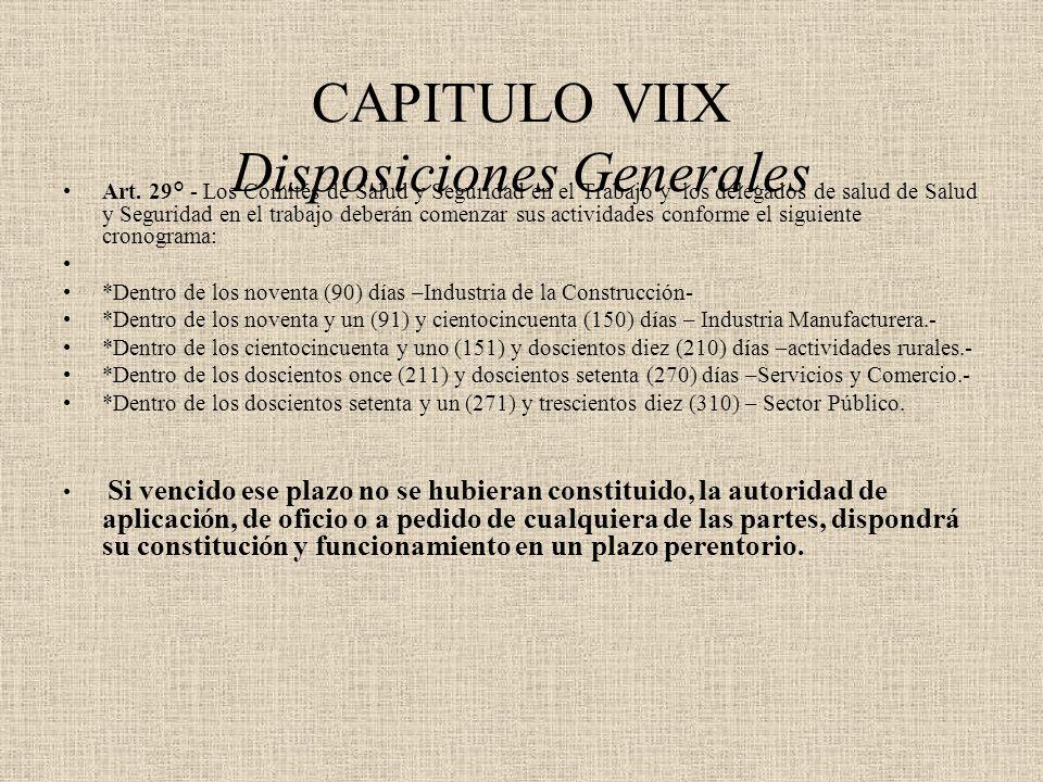 CAPITULO VIIX Disposiciones Generales Art. 29° - Los Comités de Salud y Seguridad en el Trabajo y los delegados de salud de Salud y Seguridad en el t