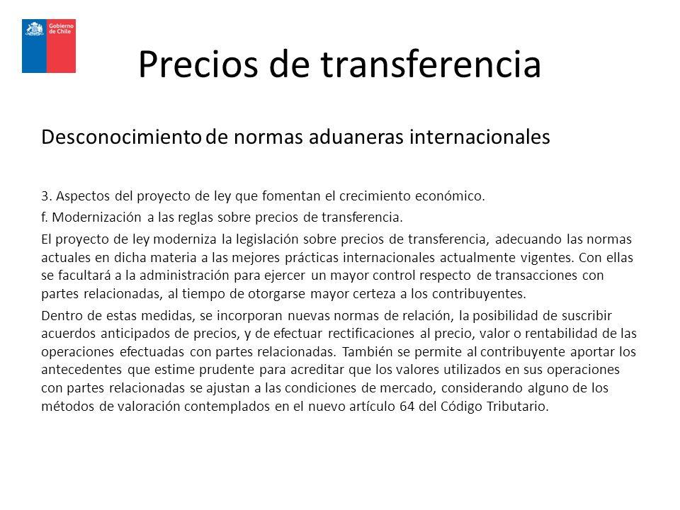 Precios de transferencia Desconocimiento de normas aduaneras internacionales 3.
