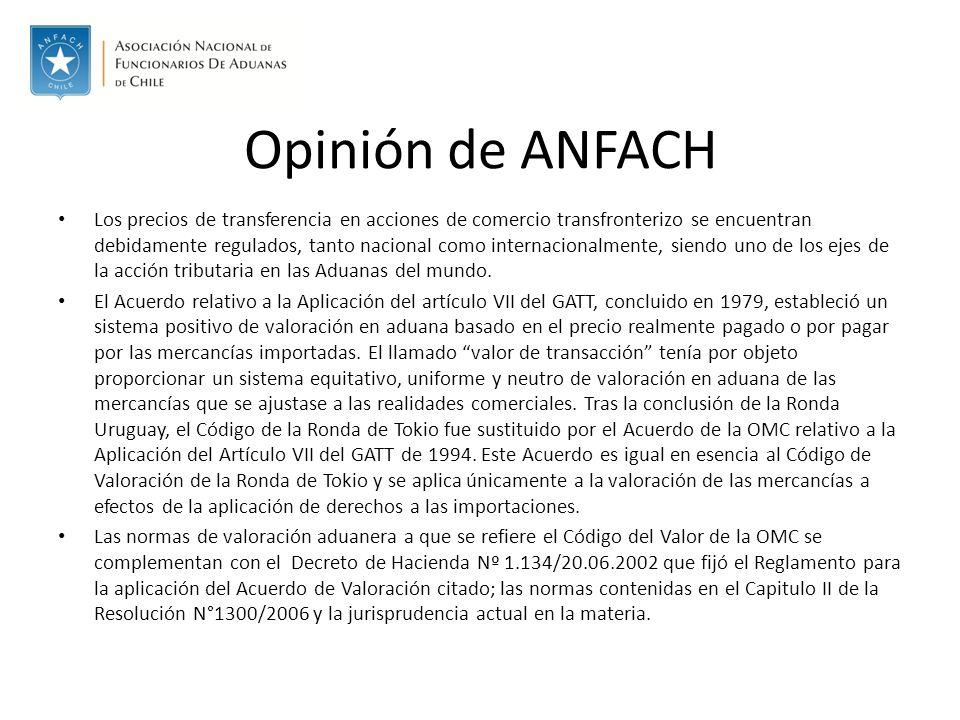 Opinión de ANFACH Los precios de transferencia en acciones de comercio transfronterizo se encuentran debidamente regulados, tanto nacional como internacionalmente, siendo uno de los ejes de la acción tributaria en las Aduanas del mundo.