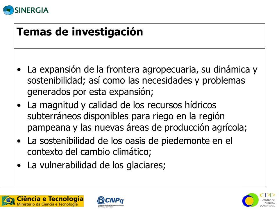 Temas de investigación La expansión de la frontera agropecuaria, su dinámica y sostenibilidad; así como las necesidades y problemas generados por esta