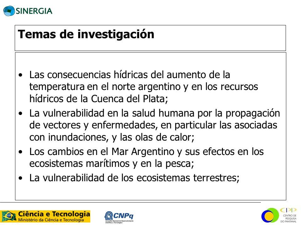 Temas de investigación Las consecuencias hídricas del aumento de la temperatura en el norte argentino y en los recursos hídricos de la Cuenca del Plat
