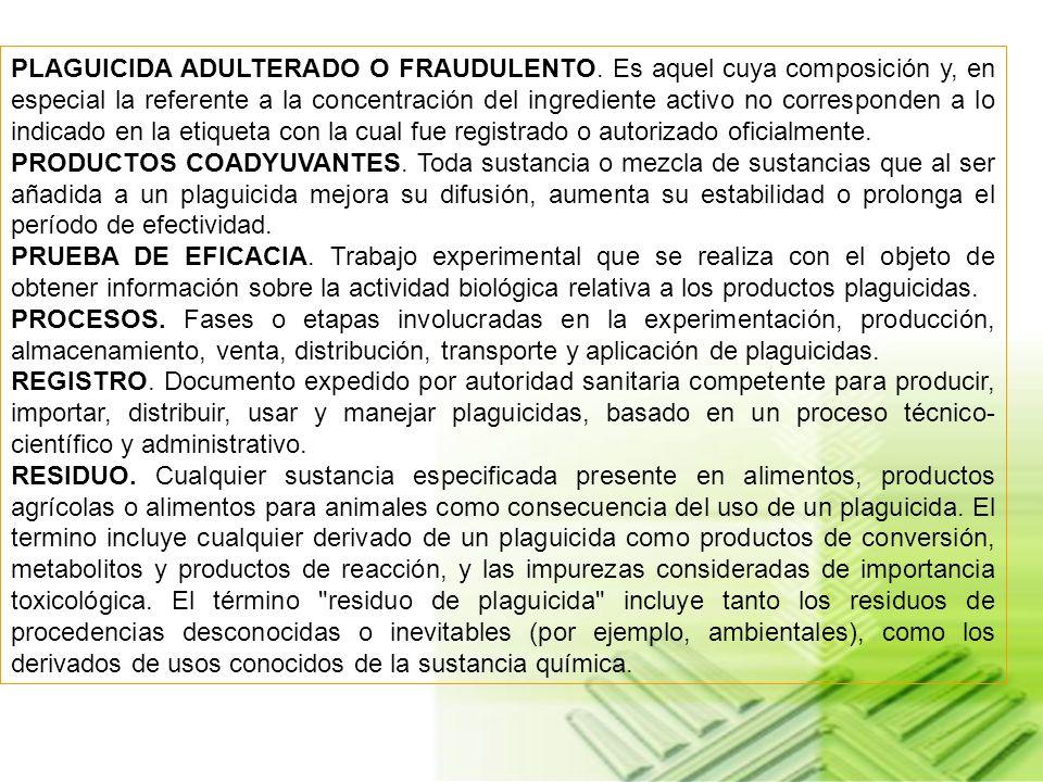 FRANJA DE SEGURIDAD. Distancia mínima que debe existir entre el sitio de aplicación de un plaguicida y el lugar que requiere protección. FUMIGACION. P