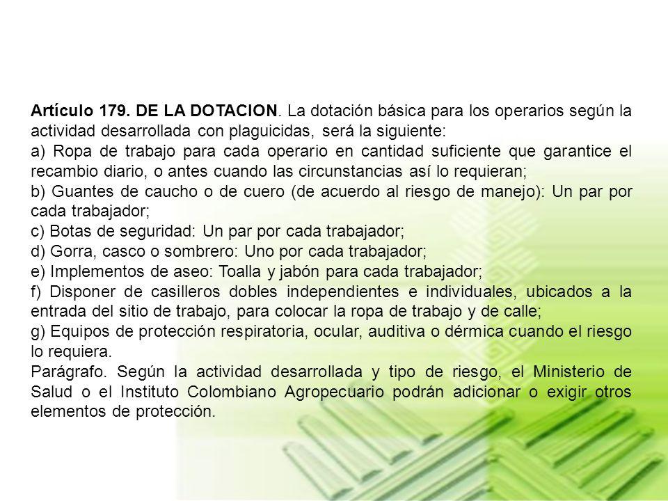 MEDIDAS DE PROTECCION DEL AMBIENTE Y DE LAS PERSONAS. Artículo 176. DE LAS MEDIDAS AMBIENTALES GENERALES. Es obligación de la persona natural o jurídi