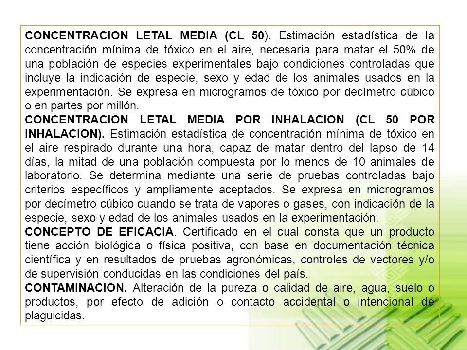 CONCENTRACION LETAL MEDIA (CL 50).