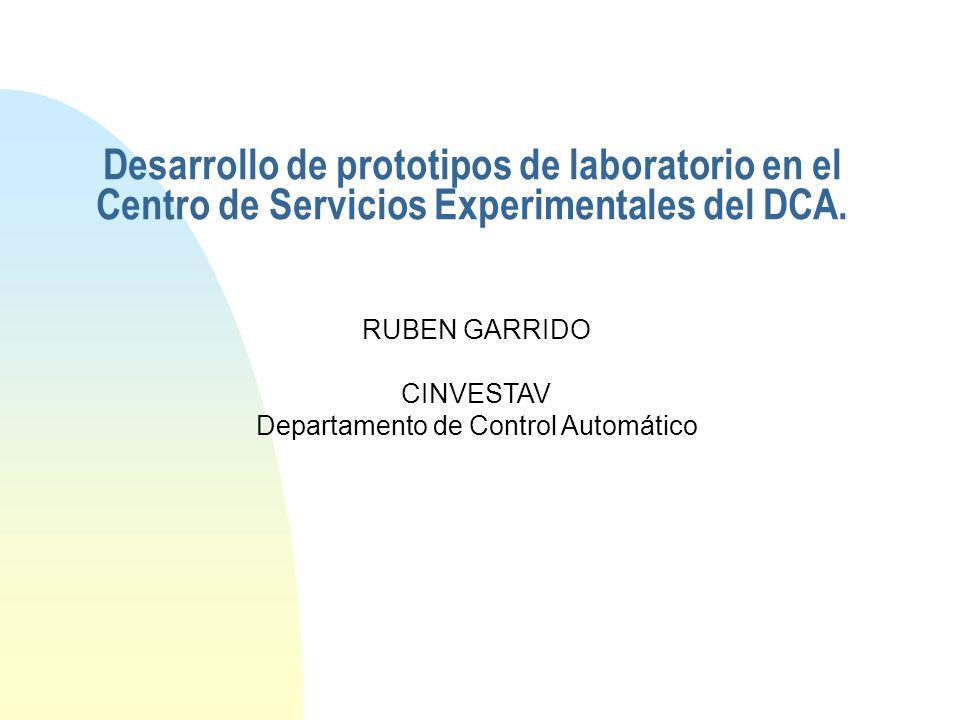 Desarrollo de prototipos de laboratorio en el Centro de Servicios Experimentales del DCA.