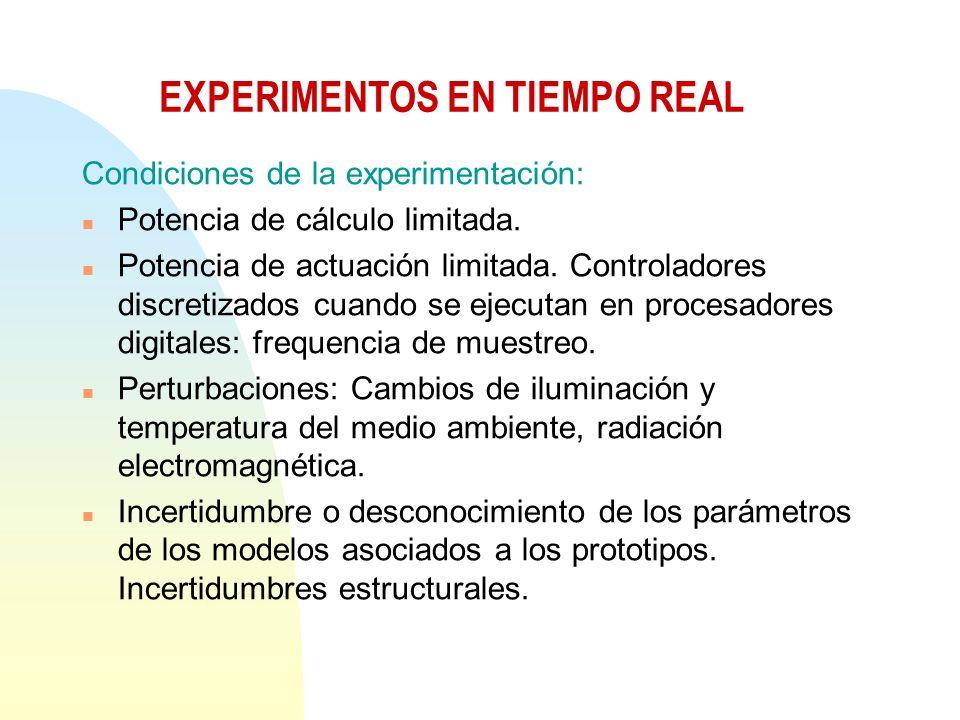 Condiciones de la experimentación: n Potencia de cálculo limitada.