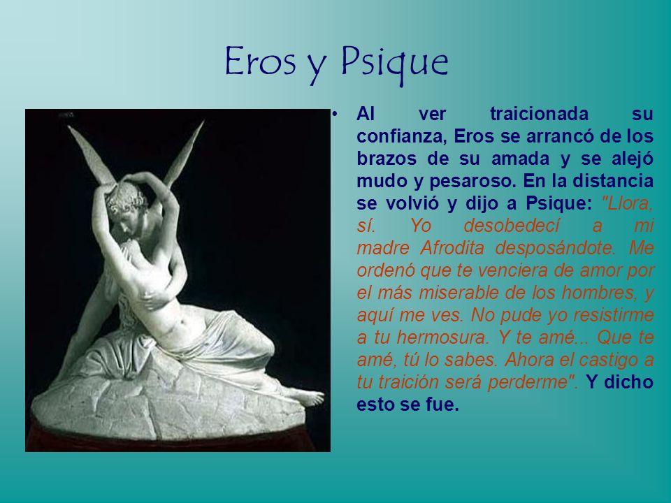 Eros y Psique Tiene que ser un monstruo , dijeron ellas, aparentemente horrorizadas, la serpiente de la que nos han hablado.