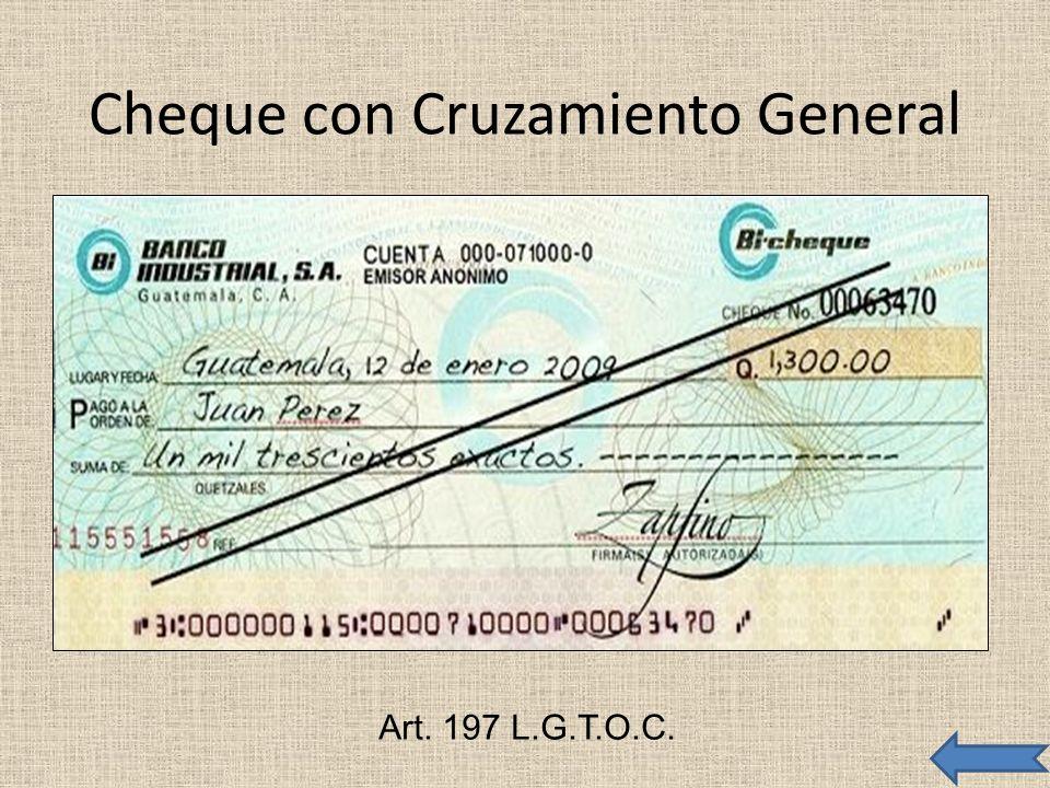 Cheque con Cruzamiento General Art. 197 L.G.T.O.C.